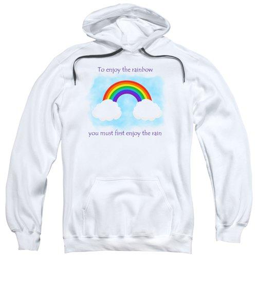Enjoy The Rainbow Sweatshirt