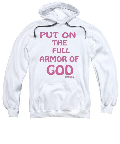 Ephesians 6  11 Sweatshirt