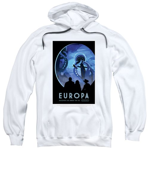 Europa Discover Life Under The Ice - Nasa Vintage Poster Sweatshirt