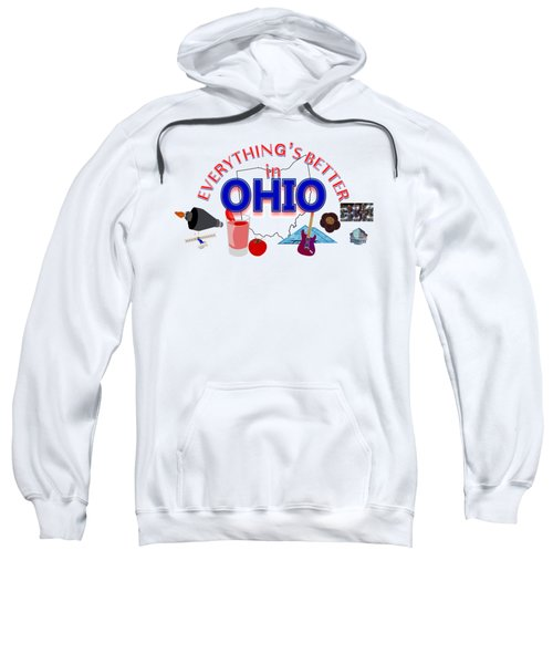 Everything's Better In Ohio Sweatshirt by Pharris Art