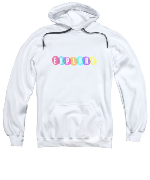 Explore In Color Sweatshirt