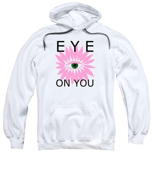 Eye On You Sweatshirt