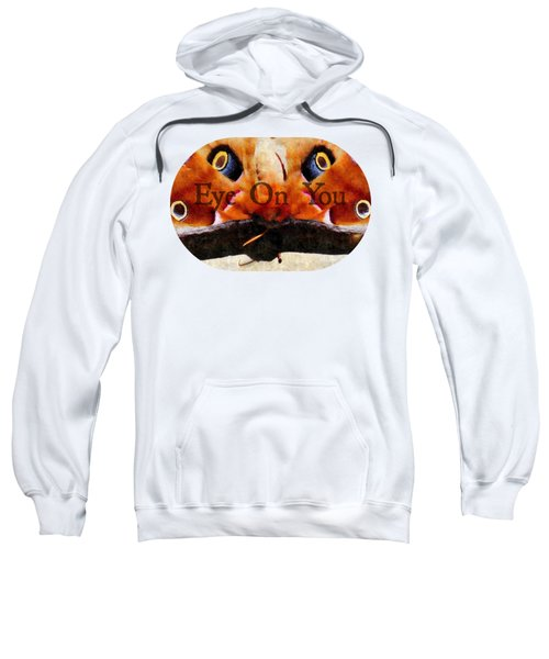 Eye On You - Silk Paint Sweatshirt