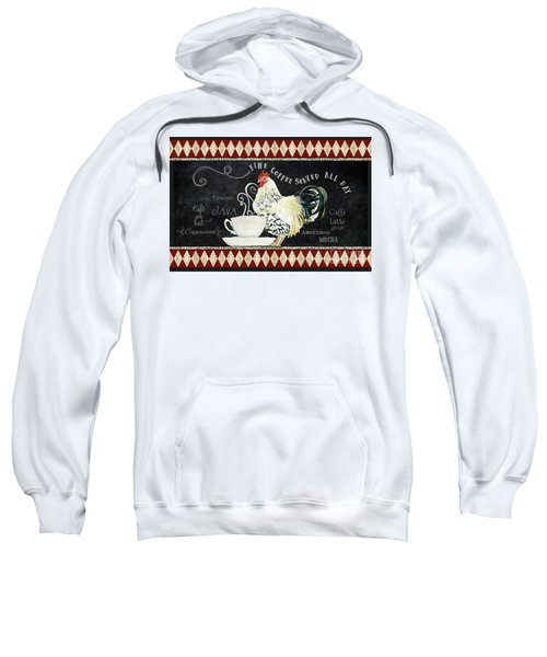 Farm Fresh Rooster 5 - Coffee Served Chalkboard Cappuccino Cafe Latte  Sweatshirt