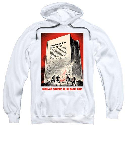 Fdr Quote On Book Burning  Sweatshirt