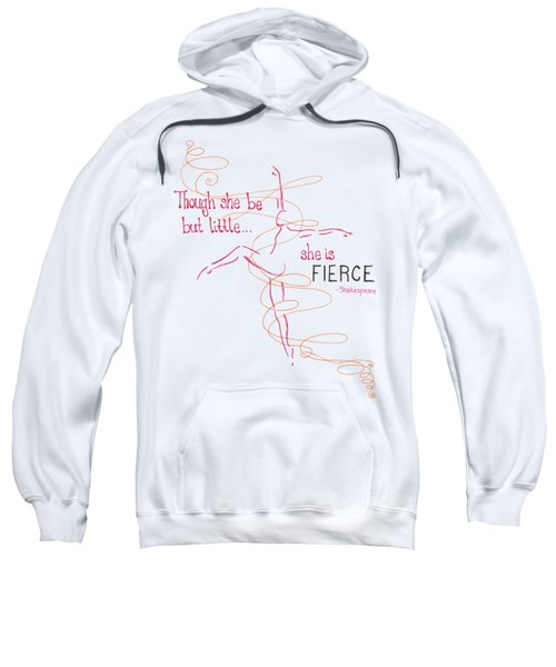 Fierce Sweatshirt