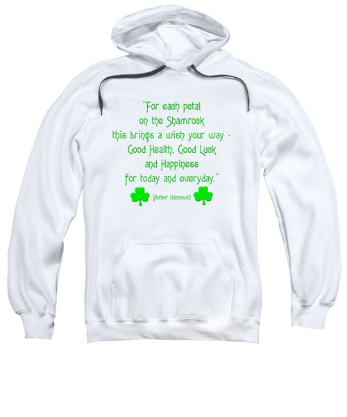 For Each Petal On The Shamrock Sweatshirt