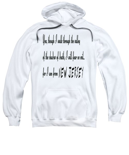 For I Am From New Jersey Sweatshirt