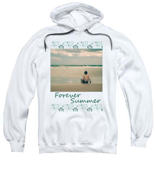Sweatshirt featuring the photograph Forever Summer 7 by Linda Lees