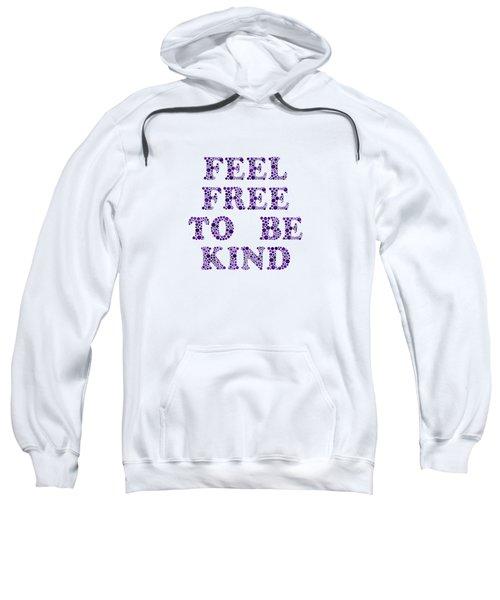 Free To Be Kind Sweatshirt