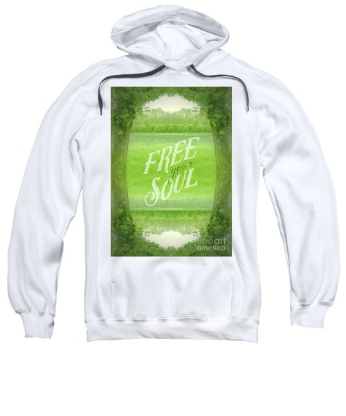 Free Your Soul Grand Canal Forest Fontainebleau Chateau Sweatshirt