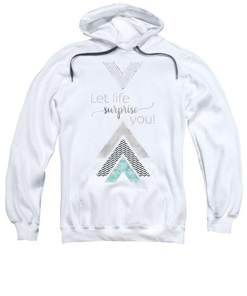 Graphic Art Let Life Surprise You - Mint Sweatshirt