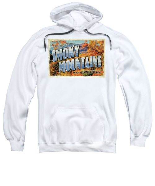 Greetings From Smoky Mountains National Park Sweatshirt