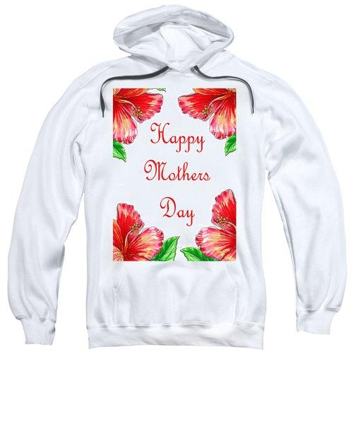 Happy Mothers Day Hibiscus Sweatshirt