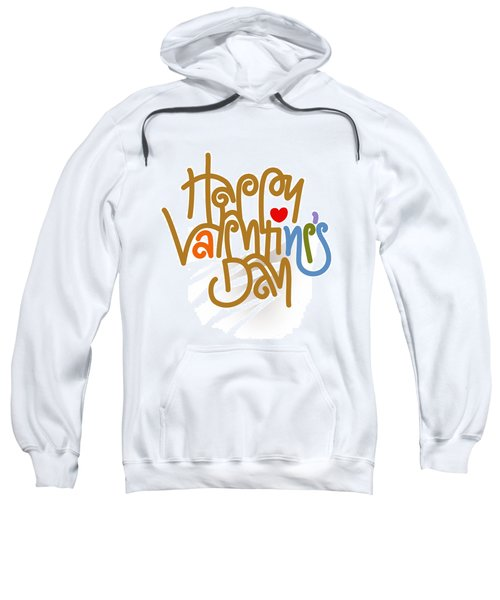 Happy Valentine's Day Poster Sweatshirt