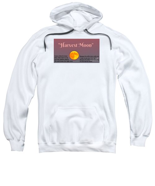 Harvest Moon Song Sweatshirt by John Malone