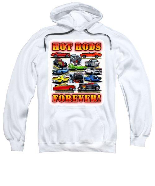 Hot Rods Forever Sweatshirt
