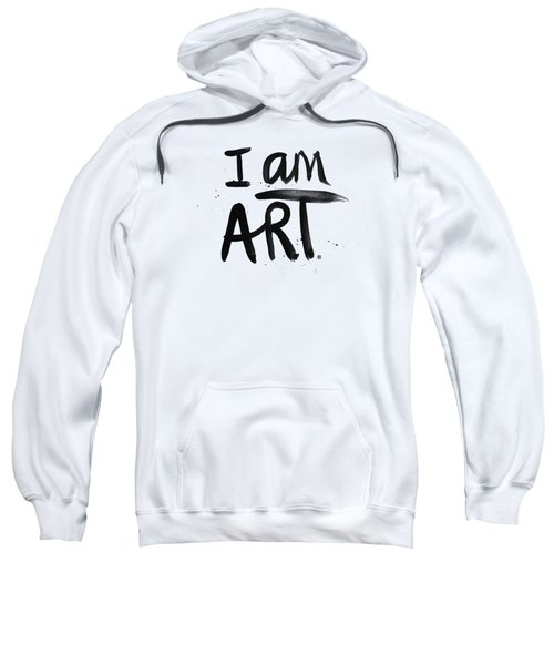 I Am Art Black Ink - Art By Linda Woods Sweatshirt