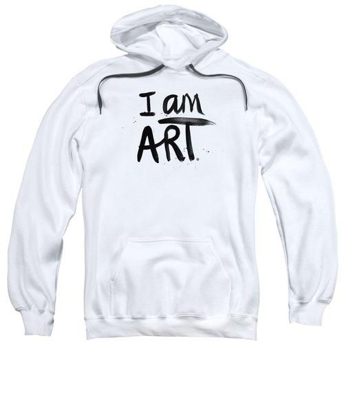 I Am Art Black Ink - Art By Linda Woods Sweatshirt