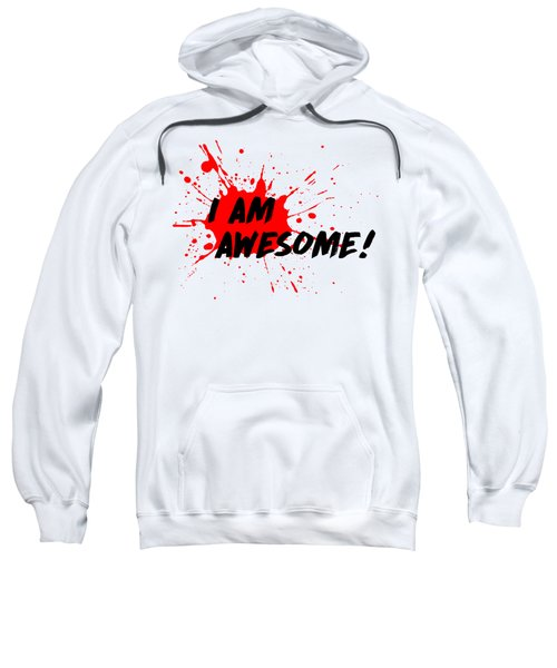 I Am Awesome - Light Background Version Sweatshirt