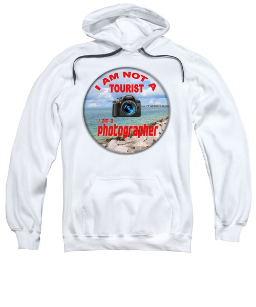I Am Not A Tourist Sweatshirt