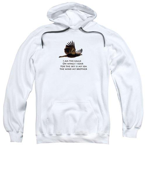 I Am The Eagle Sweatshirt