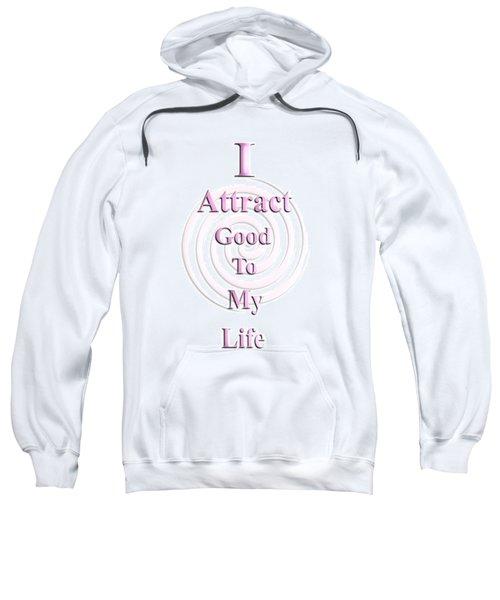 I Attract Pink Sweatshirt