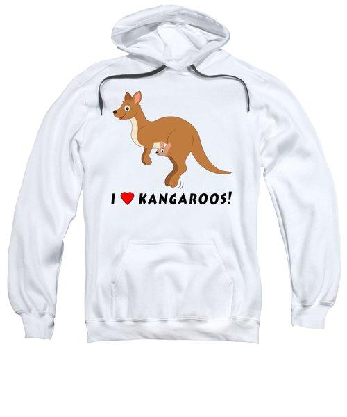 I Love Kangaroos Sweatshirt by A