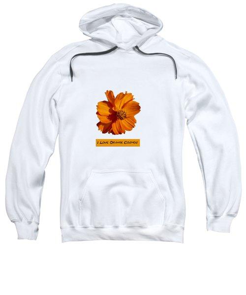 I Love Orange Cosmos 2018-1 Sweatshirt