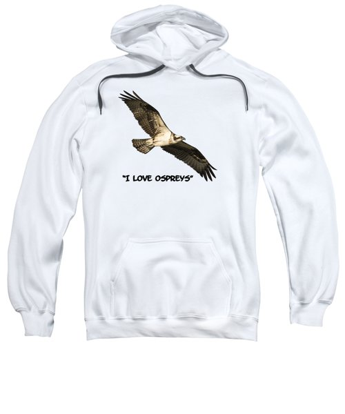 I Love Ospreys 2016-1 Sweatshirt