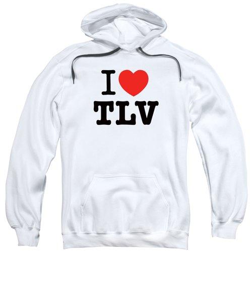 i love TLV Sweatshirt