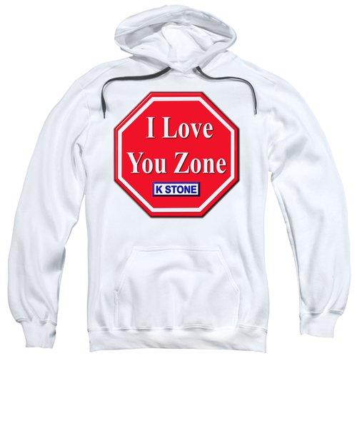 I Love You Zone Sweatshirt