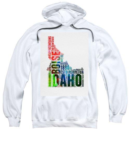 Idaho Watercolor Word Cloud  Sweatshirt