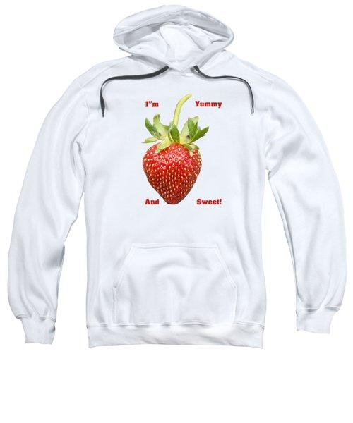 Im Yummy And Sweet Sweatshirt