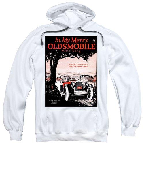In My Merry Oldsmobile Sweatshirt