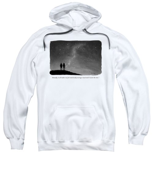 It All Makes Me Feel Statistically Average Sweatshirt