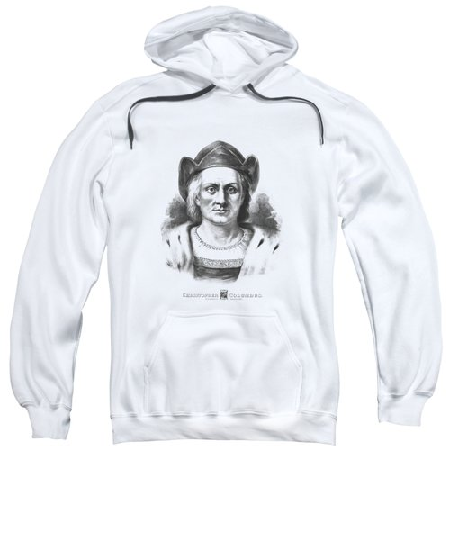 Italian Explorer Christopher Columbus Sweatshirt