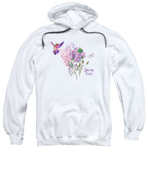 I've Got Spring Fever Sweatshirt