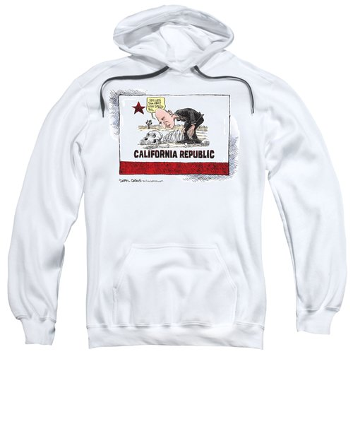 Jerry Brown - California Drought And High Speed Rail Sweatshirt
