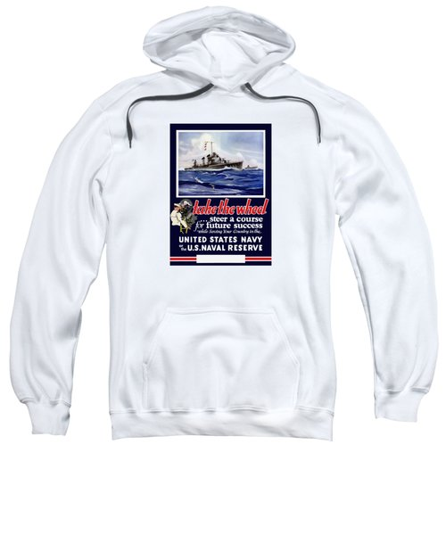 Join The Us Navy - Ww2 Sweatshirt