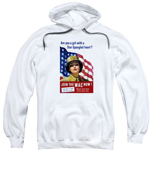 Join The Wac Now - World War Two Sweatshirt
