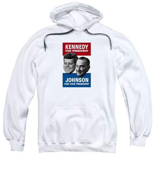 Kennedy And Johnson 1960 Election Poster Sweatshirt