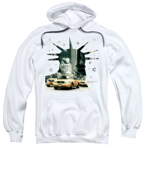 Lady Liberty And The Yellow Cabs Sweatshirt