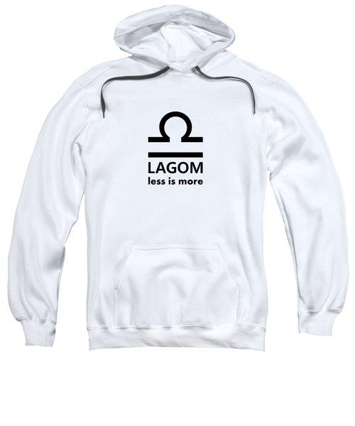 Lagom - Less Is More I Sweatshirt