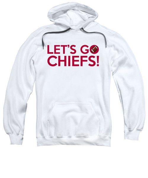 Let's Go Chiefs Sweatshirt