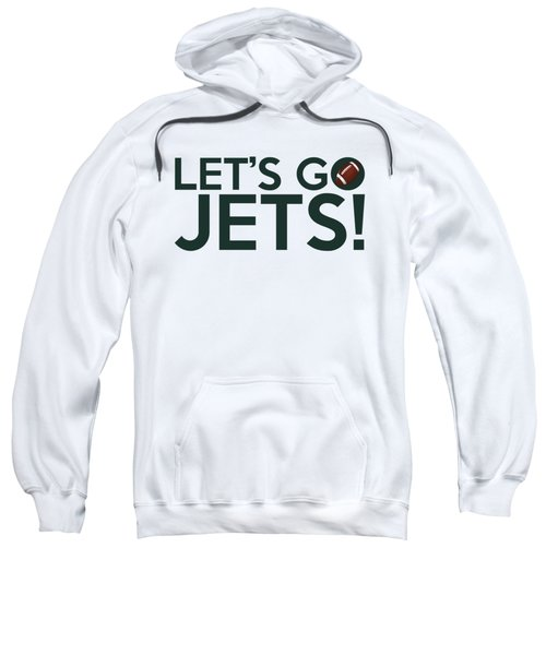 Let's Go Jets Sweatshirt