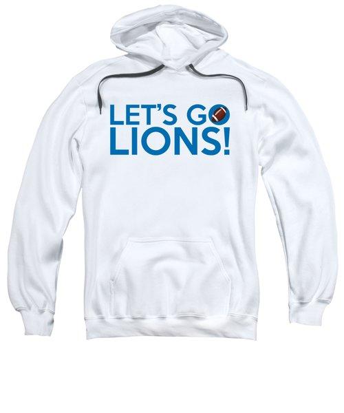 Let's Go Lions Sweatshirt