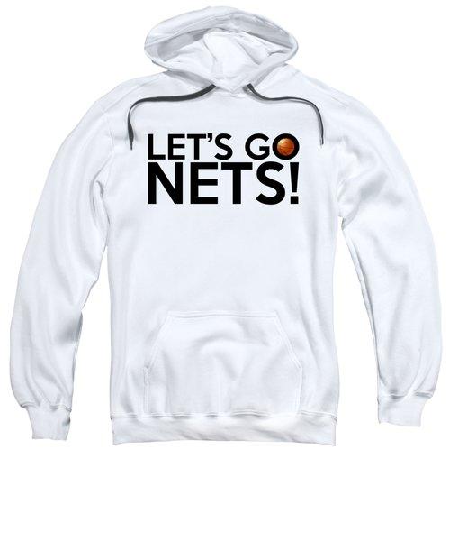 Let's Go Nets Sweatshirt