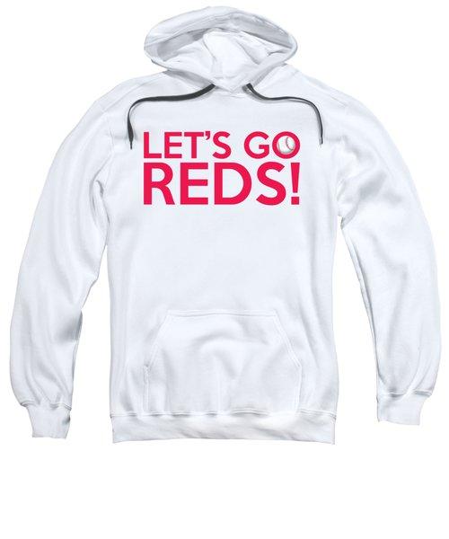 Let's Go Reds Sweatshirt
