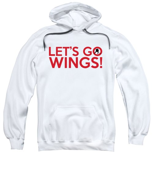 Let's Go Wings Sweatshirt